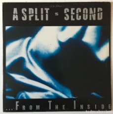 Discos de vinilo: A SPLIT SECOND ‎ FROM THE INSIDE WAX TRAX! RECORDS ‎ WAX 062 LP, USA 1988 . Lote 115889999