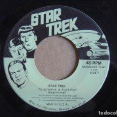 Discos de vinilo: STAR TREK - TO STARVE A FLEAVER BEGINNING + CONCLUSION - SINGLE USA 1979 - PETER PAN IND.. Lote 115893855