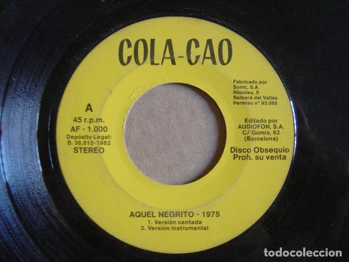 COLA CAO - AQUEL NEGRITO - SINGLE PROMOCIONAL 1975 - AUDIOFON (Música - Discos - Singles Vinilo - Música Infantil)
