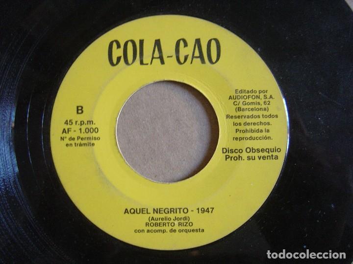 Discos de vinilo: COLA CAO - Aquel Negrito - SINGLE PROMOCIONAL 1975 - AUDIOFON - Foto 2 - 115894443