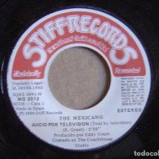 Discos de vinilo: THE MEXICANO - JUICIO POR TELEVISION + CHICO JAMAICANO - SINGLE ESPAÑOL 1980 - STIFF. Lote 115907127