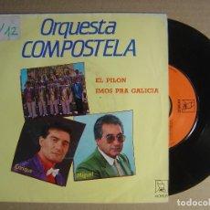 Discos de vinilo: ORQUESTA COMPOSTELA - EL PILON + IMOS PRA GALICIA - SINGLE 1989 - HORUS. Lote 115924323