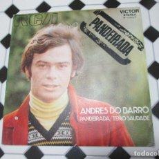 Discos de vinilo: SINGLE-VINILO-ANDRÉS DO BARRO-PANDEIRADA-1971-VICTOR STEREO-3.10657-BUEN ESTADO-VER FOTOS. Lote 115958943