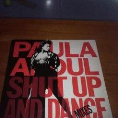 Discos de vinilo: PAULA ABDUL SHUT UP AND DANCE ( THE DANCE MIXES). B17V. Lote 116050791
