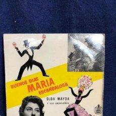Discos de vinilo: ELDA MAYDA Y SUS BRASILEÑOS HISPA VOX BUENOS DÍAS MARÍA ESCANDALOSA AÑOS 50 60. Lote 116062703