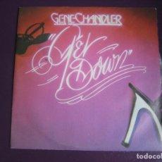 Discos de vinilo: GENE CHANDLER SG MOVIEPLAY 1978 GET DOWN/ SOY UN TIPO VIAJERO FUNK SOUL DISCO. Lote 116066515