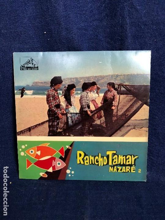 RANCHO TAMAR NAZARÉ 2 A VOZ DO DONO PORTUGUESAS NAO VAS MAR TONHO AÑOS 50 (Música - Discos de Vinilo - EPs - Otros estilos)