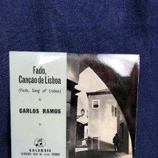 Discos de vinilo: FADO CANCAO DE LISBOA PORTUGAL CARLOS RAMOS COLUMBIA E P 45 R P M . Lote 116079267
