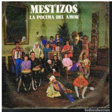 Discos de vinilo: LOS MESTIZOS - LA POCIMA DEL AMOR / CUANDO HABLE EL CORAZON - SINGLE 1987 - PROMO. Lote 221529693