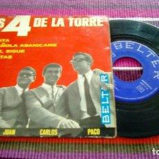 Discos de vinilo: LOS 4 DE LA TORRE: MAMITA / ESPAÑOLA ABANÍCAME / SIGUE, SIGUE / SILUETAS BELTER EP. Lote 116091931