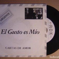 Discos de vinilo: EL GUSTO ES MIO - CARTAS DE AMOR - SINGLE CON CARTA DE PRESENTACION - 1992 - RDK. Lote 116094675