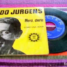 Discos de vinilo: UDO JURGENS- MERCI CHÉRIE / COMO UNA ROSA - SINGLE SPAIN 1966 - EUROVISION. Lote 116097083