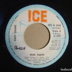 Discos de vinilo: EDDY GRANT - WAR PARTY + SAY I LOVE YOU - SINGLE ESPAÑOL 1979 - ICE. Lote 116107467