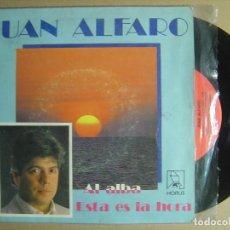 Discos de vinilo: JUAN ALFARO - AL ALBA + ESTA ES LA HORA - SINGLE 1988 - HORUS. Lote 116108679