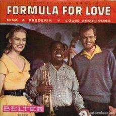 Discos de vinilo: == SB390 - SINGLE - FORMULA FOR LOVE - NINA & FREDERIK Y LOUIS ARMSTRONG. Lote 116109667