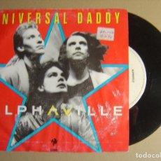 Discos de vinilo: ALPHAVILLE - UNIVERSAL DADDY + NEXT GENERATION - SINGLE ESPAÑOL 1986 - WEA. Lote 116110439