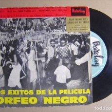 Discos de vinilo: SILVIO SILVEIRA Y SU GRAN ORQ. BRASILEÑA - DE LA PELICULA ORFEO NEGRO - SINGLE ESPAÑOL 1959 - BARCLA. Lote 116114623