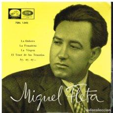 Discos de vinilo: MIGUEL FLETA - LA DOLORES / LA FEMATERA / LA VIRGEN / EL TRUST DE LOS TENORIOS - EP. Lote 116117527