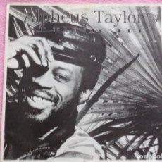 Discos de vinilo: ALPHEUS TAYLOR,ALL NIGHT . Lote 116118343