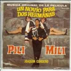 Discos de vinilo: PILI Y MILI Y JOAQUIN CORDERO MUSICA PELICULA UN NOVIO PARA DOS HERMANAS DISCO DE MEXICO. Lote 116133763