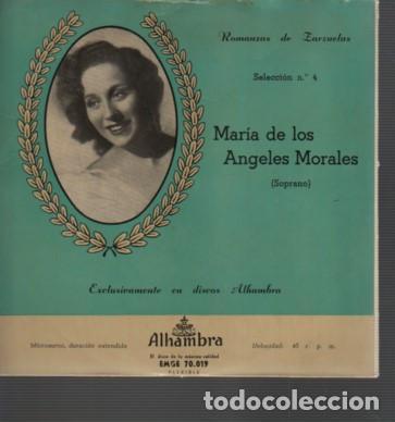 RARO DISCO DE MARIA DE LOS ANGELES MORALES - SOPRANO- ROMANZAS DE ZARZUELAS Nº 4 DE ALHAMBRA (Música - Discos de Vinilo - Maxi Singles - Clásica, Ópera, Zarzuela y Marchas)