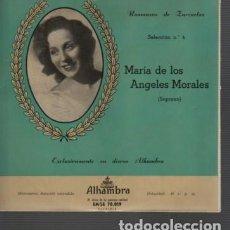 Discos de vinilo: RARO DISCO DE MARIA DE LOS ANGELES MORALES - SOPRANO- ROMANZAS DE ZARZUELAS Nº 4 DE ALHAMBRA . Lote 116178687