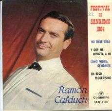 Discos de vinilo: RAMON CALDUCH (CANCIONES DEL FESTIVAL DE SAN REMO 1964) EP 1963. Lote 116194859