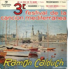Discos de vinilo: RAMON CALDUCH (CANCIONES DEL 3º FESTIVAL DE LA CANCION MEDITERRANEA) EP 1961 FIRMADO. Lote 116195131