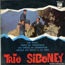 Discos de vinil: TRIO SIBONEY / SIN NADA + 3 (EP 1967). Lote 116201931