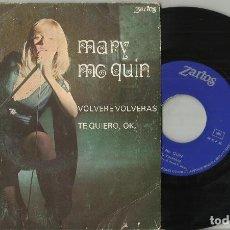Discos de vinilo: MARY MC QUIN SINGLE VOLVERE VOLVERAS ESPAÑA 1976 ZARTOS. Lote 116202999