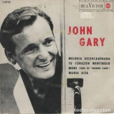 Discos de vinilo: JOHN GARY - MELODIA DESENCADENADA - EP ESPAÑOL DE VINILO. Lote 116204163