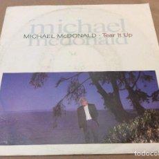 Discos de vinilo: MICHAEL MCDONALD - TEAR IT UP / PLAIN OF JARS. 1990. Lote 116220815