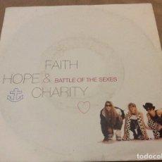 Discos de vinilo: FAITH, HOPE & CHARITY - BATTLE OF THE SEX / BATTLEBEATS. 1990.. Lote 116220939
