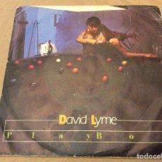 Discos de vinilo: DAVID LYME. PLAY BOY / PLAY BOY, INSTRUMENTAL. 1986.. Lote 116221191