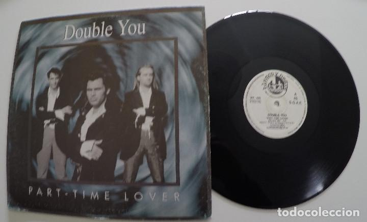 DOUBLE YOU - PART-TIME LOVER (Música - Discos de Vinilo - Maxi Singles - Techno, Trance y House)