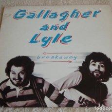 Discos de vinilo: GALLAGHER AND LYLE ( BREAKAWAY ) USA-CALIFORNIA 1976 LP33 A&M RECORDS. Lote 116248719