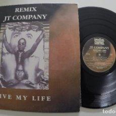 Discos de vinilo: JT COMPANY - LIVE MY LIFE (REMIX). Lote 116248751