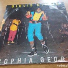 Discos de vinilo: GIRLIE GIRLIE. SOPHIA GEORGE.. Lote 116265319
