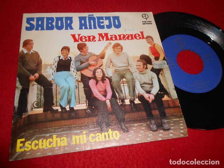 SABOR AÑEJO VEN MANUEL/ESCUCHA MI CANTO 7 SINGLE 1973 PAULINAS XIAN CRISTIANO RARO (Música - Discos - Singles Vinilo - Grupos Españoles de los 70 y 80)
