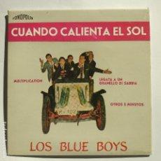 Discos de vinilo: LOS BLUE BOYS - EP COMPLETAMENTE NUEVO - CUANDO CALIENTA EL SOL - FONOPOLIS. Lote 130844377