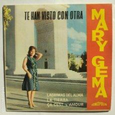 Discos de vinilo: MARY GEMA - EP COMPLETAMENTE NUEVO - TE HAN VISTO CON OTRA - FONOPOLIS. Lote 130844403