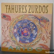 Disques de vinyle: TAHURES ZURDOS - ARIDO. Lote 116348095