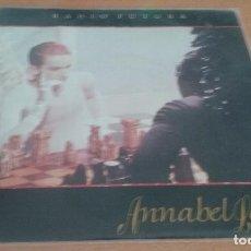 Disques de vinyle: RESERVADO SINGLE RADIO FUTURA. ANNABEL LEE - LLUVIA DEL PORVENIR. ARIOLA 1985. Lote 116360491