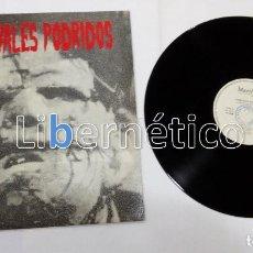 Discos de vinilo: LOS CANIVALES PODRIDOS ?– LA MILI NO ES PARA MI. SELLO: MARILYN 1987. VG++ EX. Lote 116374567