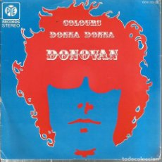 Discos de vinilo: SG DONOVAN : COLOURS + DONNA DONNA . Lote 116388323