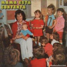 Discos de vinilo: MAMA ESTA CONTENTA - LP EDICIONES PAULINAS DE 1978 RF-5275 . BUEN ESTADO. Lote 116403519