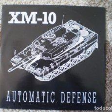 Discos de vinilo: MAXI 12 PULGADAS. XM-10. AUTOMATIC DEFENSE.. Lote 116411975
