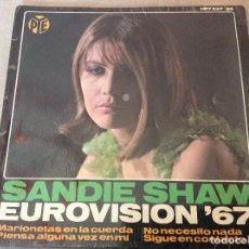 Discos de vinilo: SANDIE SHAW. EUROVISION 67. MARIONETAS EN LA CUERDA + 3.. Lote 116419599