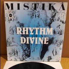 Discos de vinilo: MISTIKA / RHYTHM DIVINE / MAXI-SG - REFLEX RECORDS - 1993 / MBC. ***/***. Lote 116425467