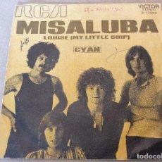 Discos de vinilo: CYAN. MISALUBA - LOUISE (MY LITTLE SHIP). RCA 1971.. Lote 116426991
